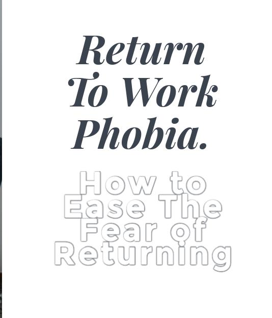Return-to-Work Phobia